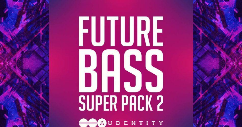 Audentity Future Bass Super Pack 2