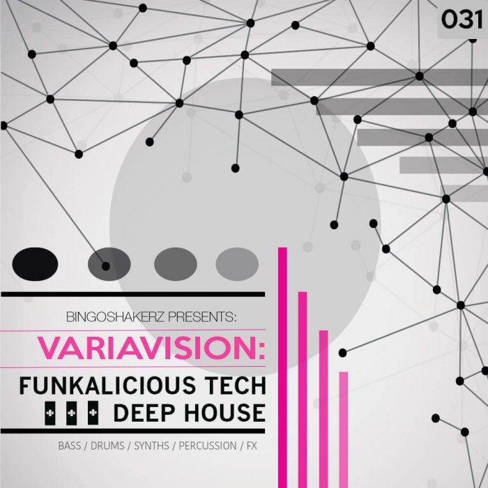 Bingoshakerz Variavision Funkalicious Tech & Deep House