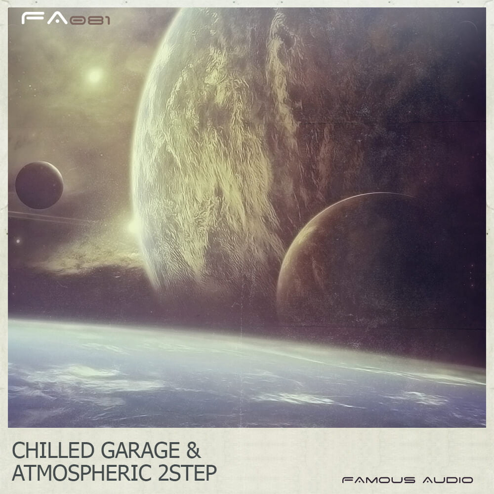 Famous audio chilled garage atmospheric 2step released for Future garage sample pack