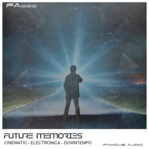 Famous Audio Future Memories
