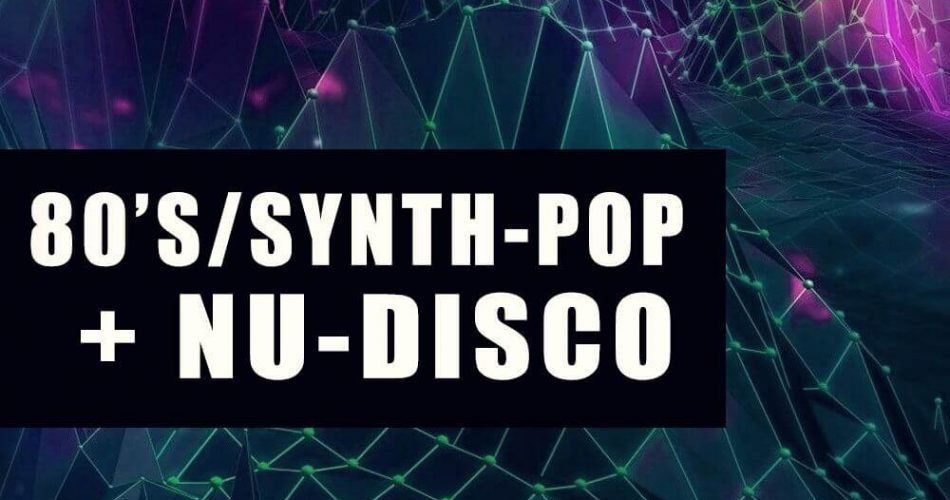 Function Loops 80's Synth-Pop + Nu-Disco