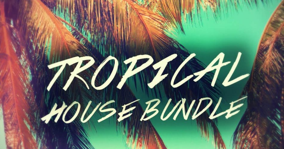 Function Loops Tropical House Bundle