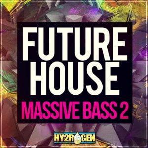 Hy2rogen Future House Massive Bass 2