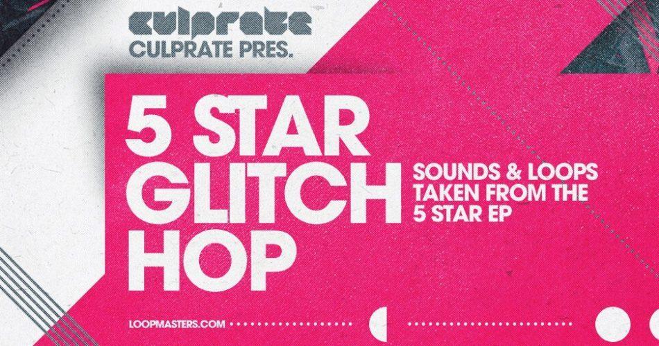 Loopmasters Culprate 5 Star Glitch Hop
