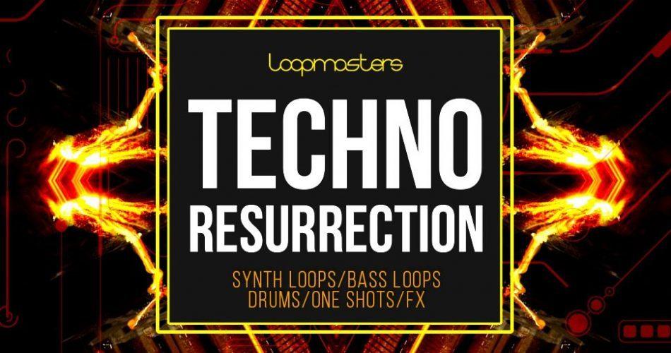 Loopmasters Techno Resurrection