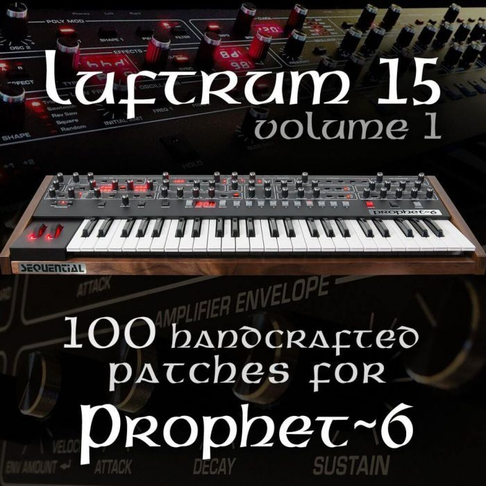 Luftrum 15 for Prophet 6