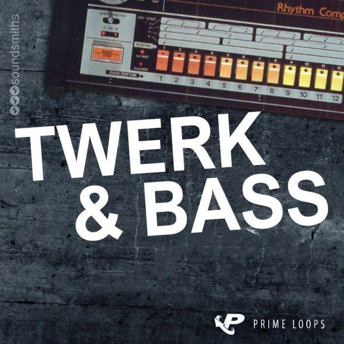 Prime Loops Twerk & Bass