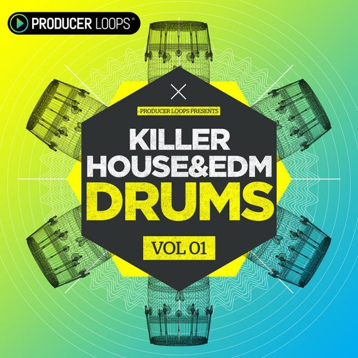 Producer Loops Killer House and EDM Drums Vol 1