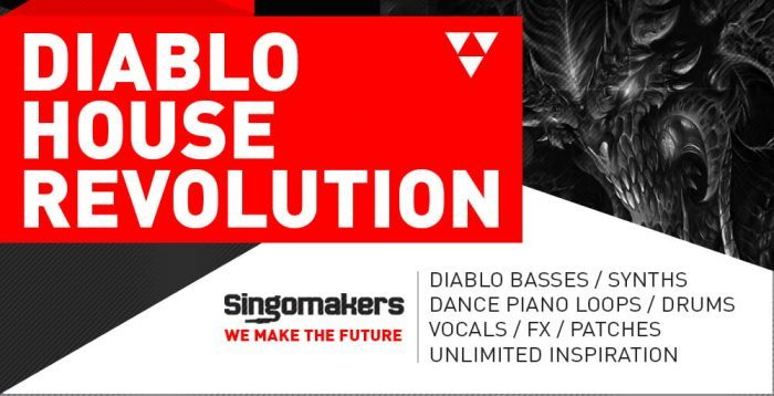 Singomakers Diablo House Revolution