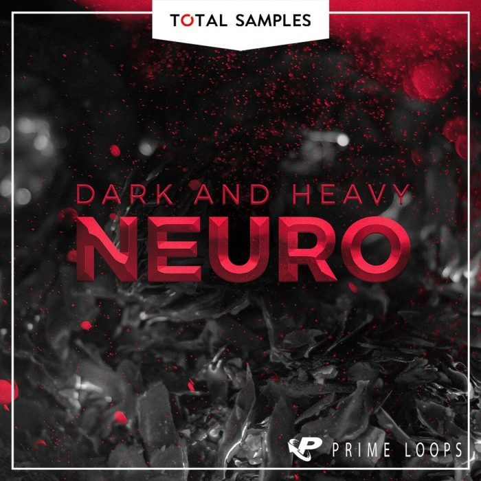 Total Samples Dark & Heavy Neuro