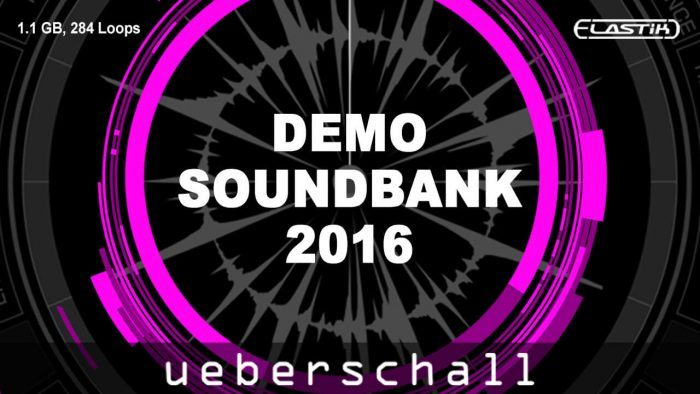 Ueberschall Elastik Demo Soundbank 2016 wide