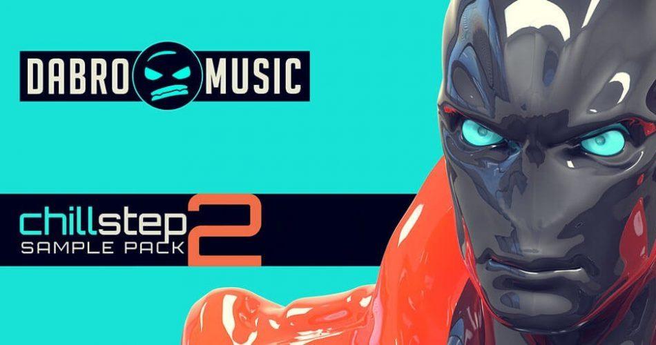 Dabro Music Chillstep 2