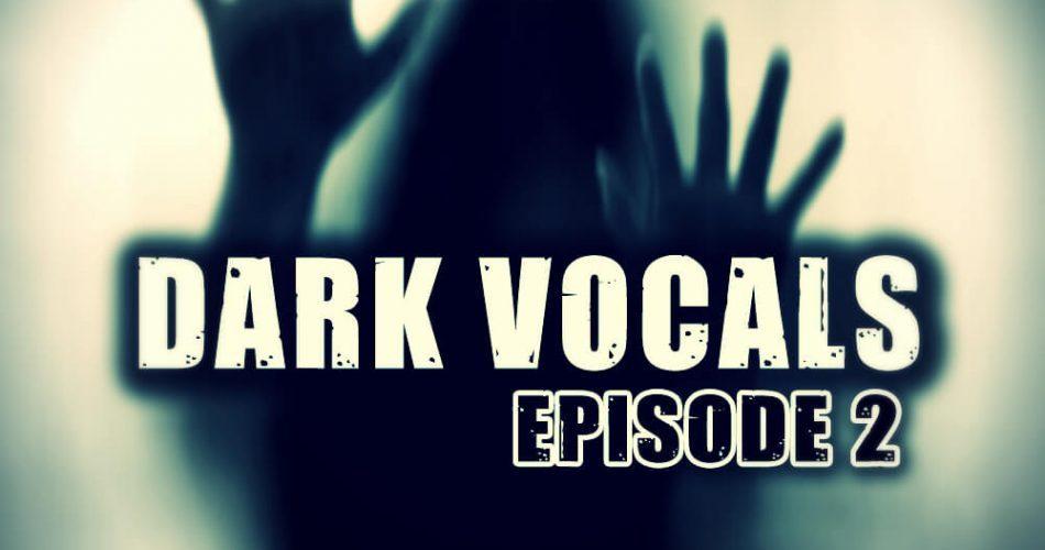 Function Loops Dark Vocals Episode 2
