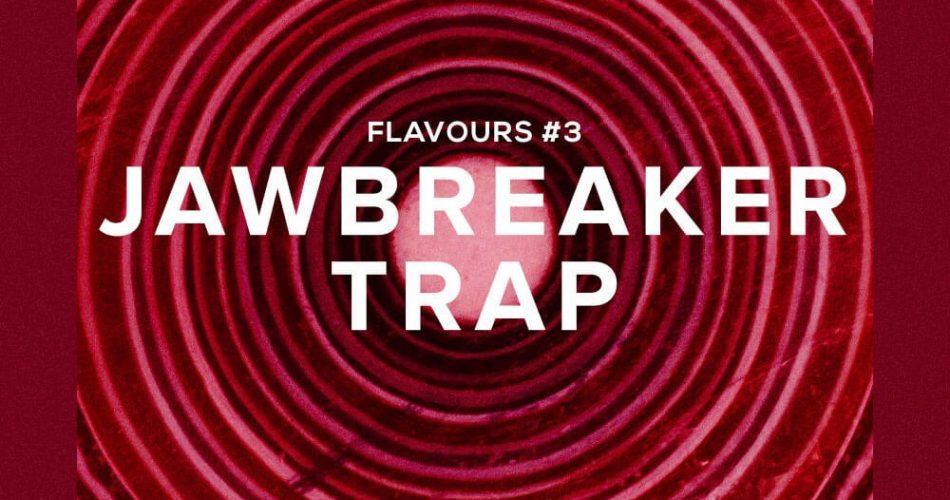 HelloSamples Flavours #3: Jawbreaker Trap