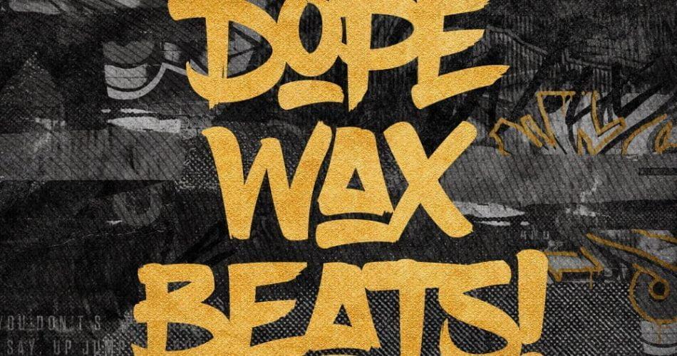 Loopmasters Dope Wax Beats