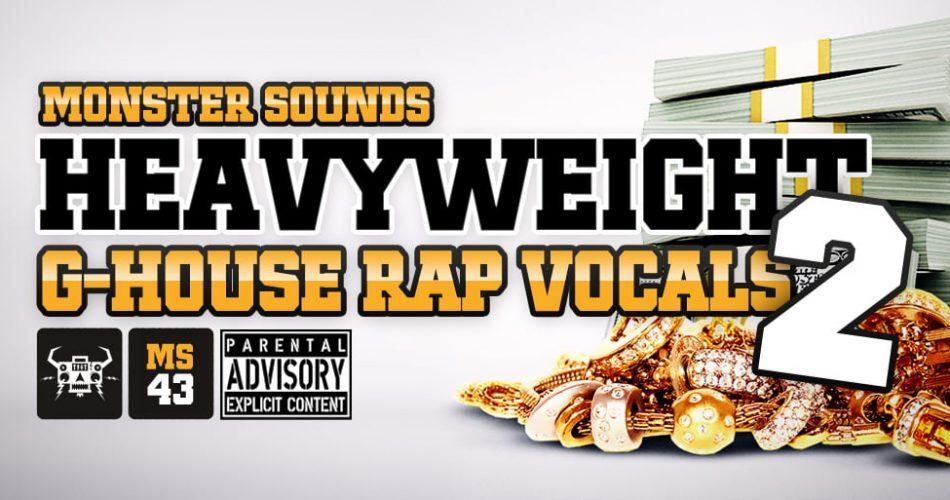 Monster Sounds Heavyweight G House Rap Vocals 2