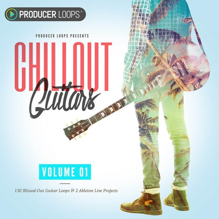 Producer Loops ChillOut Guitars Vol 1