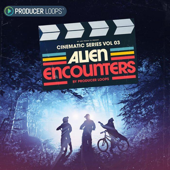 Producer Loops Cinematic Series Vol 3 Alien Encounters