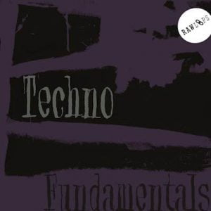 Raw Loops Techno Fundamentals