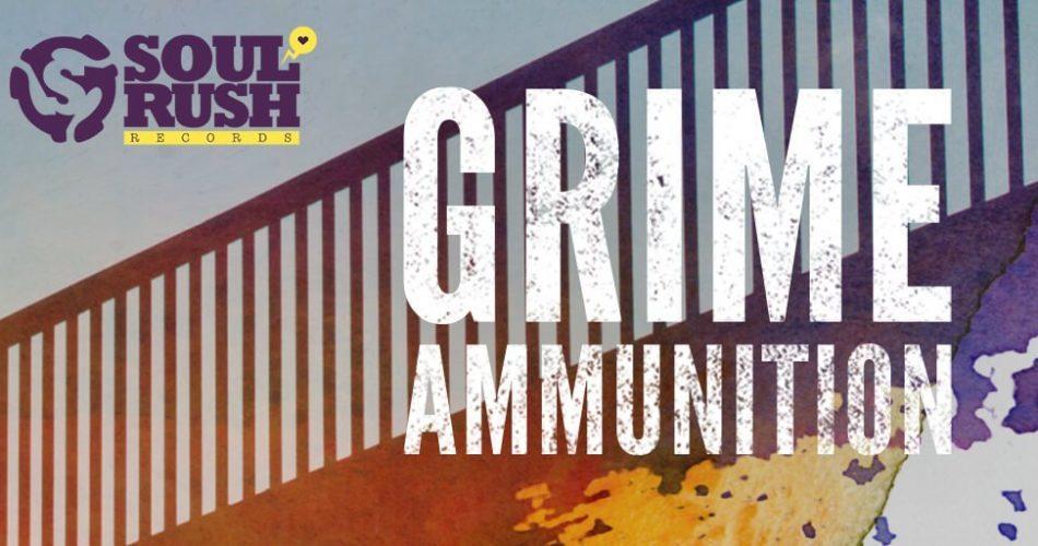 Soul Rush Records Grime Ammunition