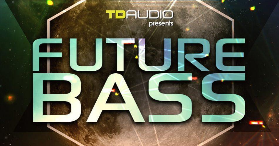 TD Audio Future Bass