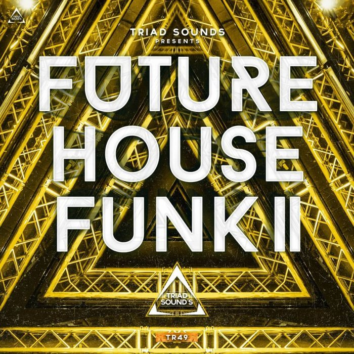 Triad Sounds Future House Funk II