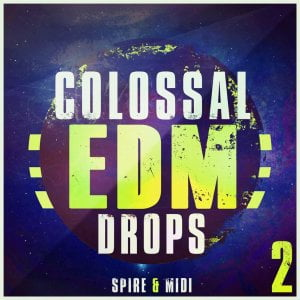 Mainroom Warehouse Colossal EDM Drops 2