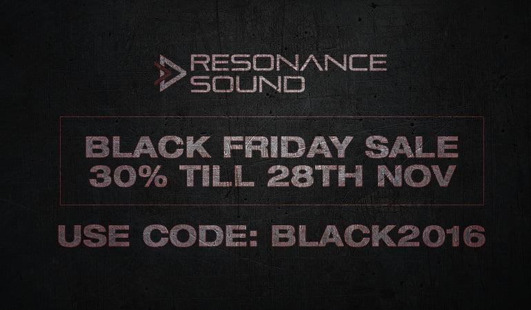 Resonance Sound Black Friday 2016