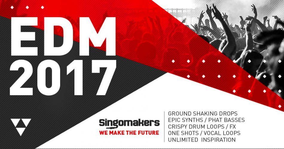 Singomakers EDM 2017