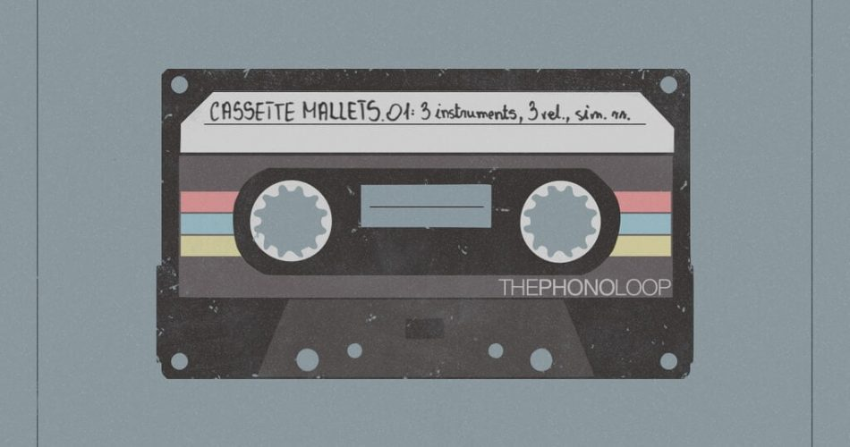 THEPHONOLOOP releases Cassette Mallets.01