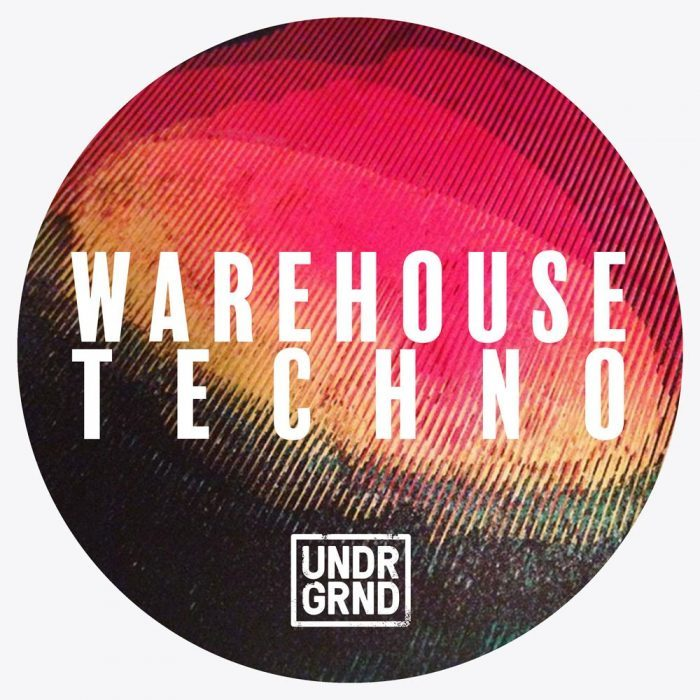 UNDRGRND Sounds Warehouse Techno