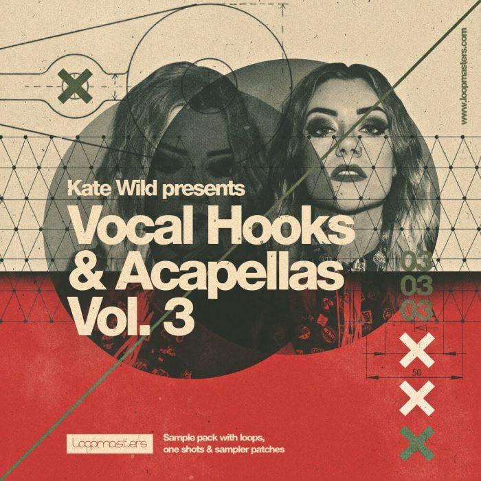 Loopmasters Kate Wild Vocal Hooks & Acapellas Vol 3