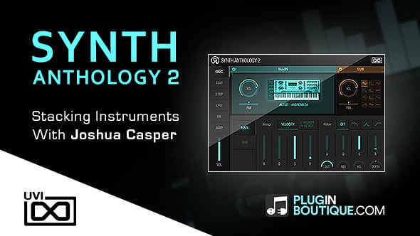 PIB Synth Anthology 2 stacking instruments