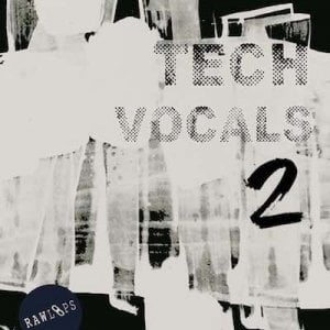 Raw Loops Tech Vocals 2