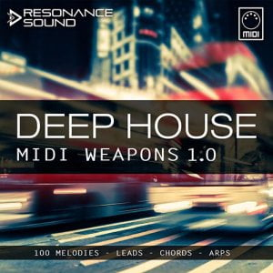 Resonance Sound Deep House MIDI Weapons