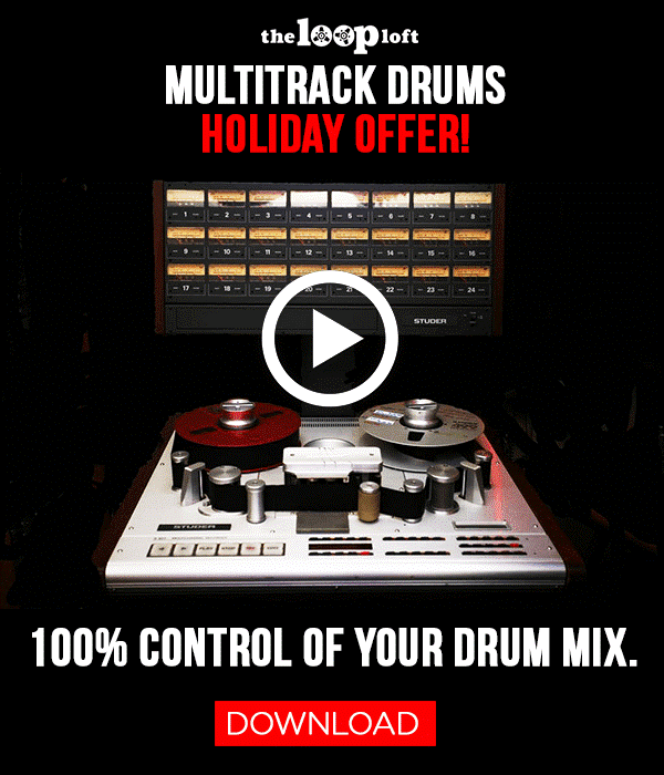 The Loop Loft Multitrack Drums Holiday Sale