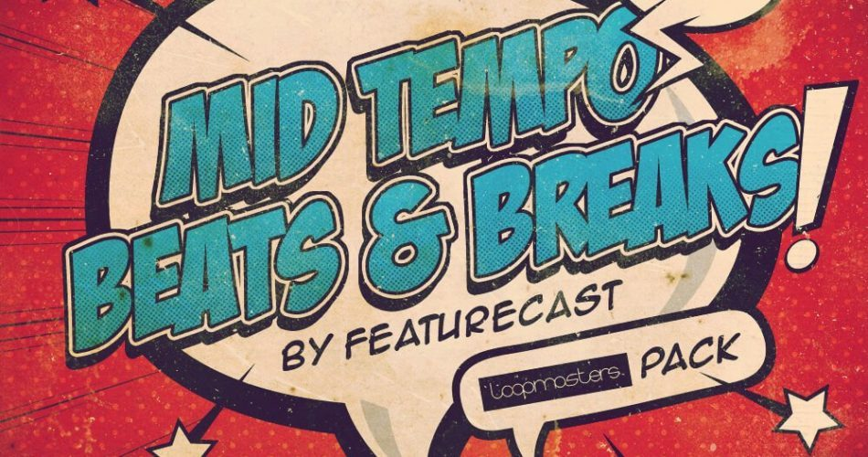 Featurecast Mid Tempo Beats & Breaks 2