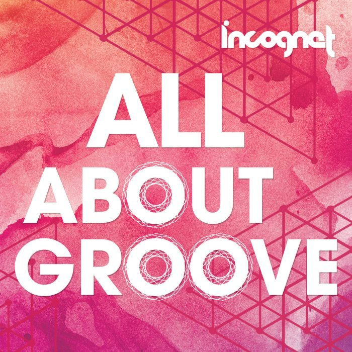 Incognet All About Groove