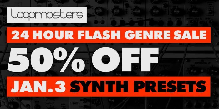 Loopmasters Synth Presets Sale