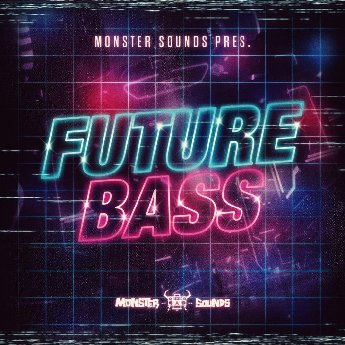 Monster Sounds Future Bass