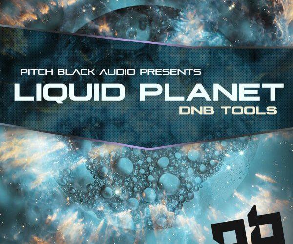 Pitch Black Audio Liquid Planet DNB Tools