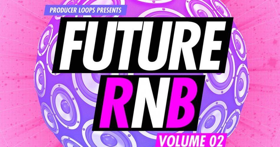 Producer Loops Future RnB Vol 2