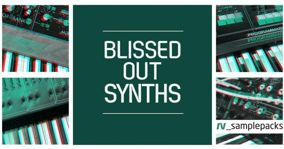 RV Samplepacks Blissed Out Synths