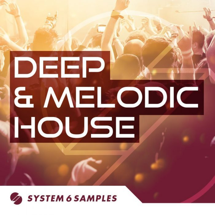 System 6 Samples Deep & Melodic House
