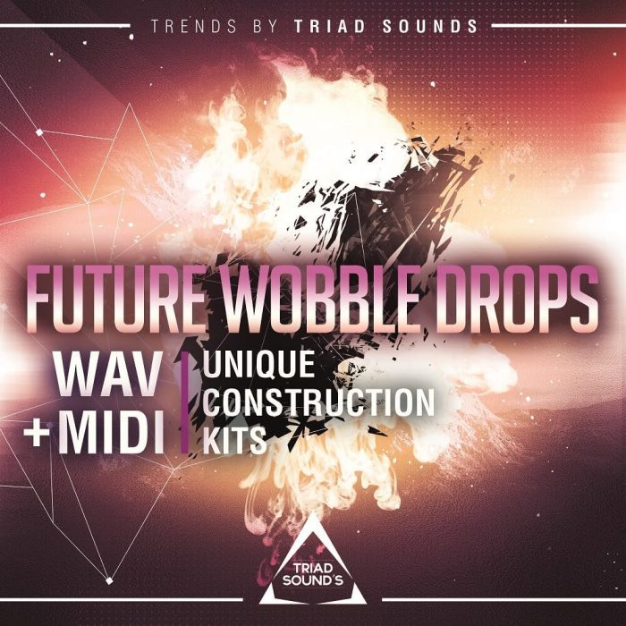 Triad Sounds Future Wobble Drops
