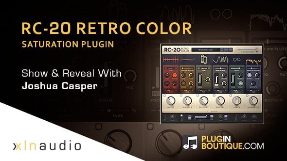 XLN Audio RC 20 Retro Color Show & Reveal