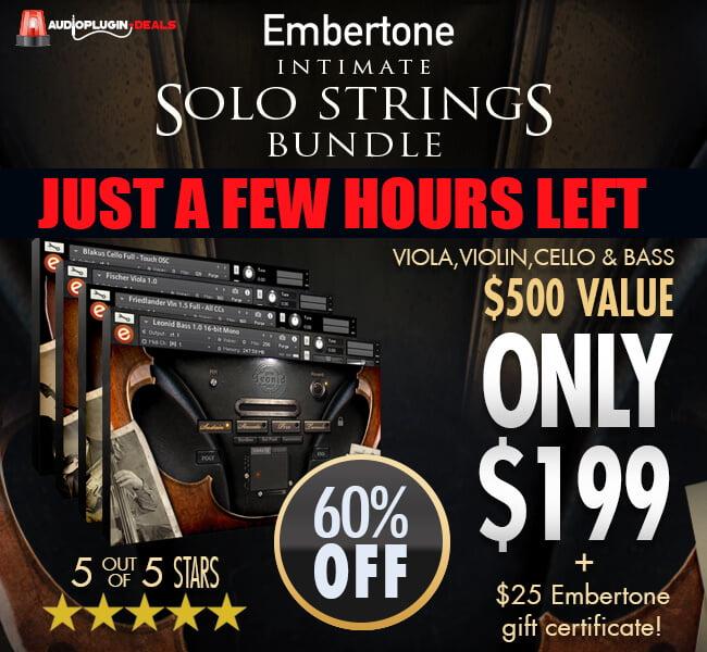 Audio Plugin Deals Embertone Solo Strings Bundle Few Hours Left