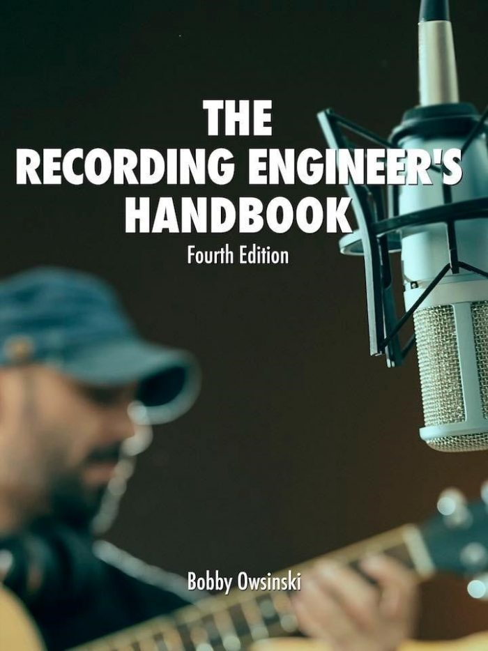 Bobby Owsinski's Recording Engineer's Handbook 4th Edition