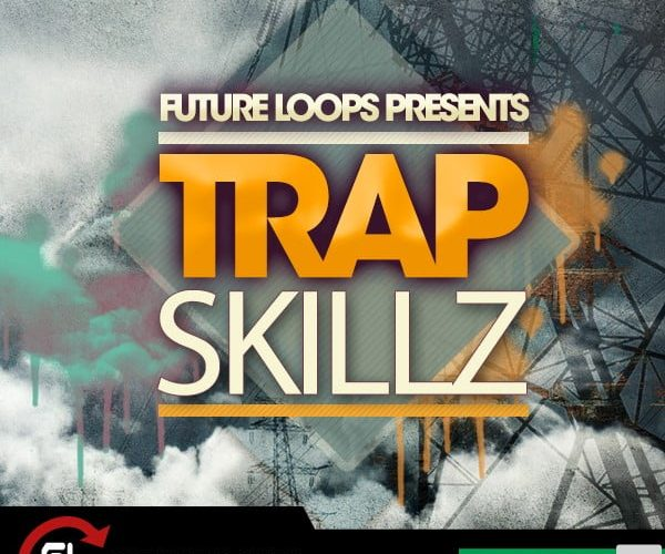 Future Loops Trap Skillz