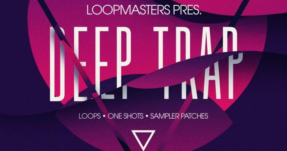 Loopmasters Deep Trap